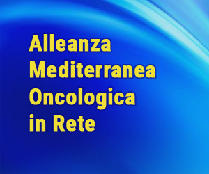 Alleanza Mediterranea Oncologica in Rete