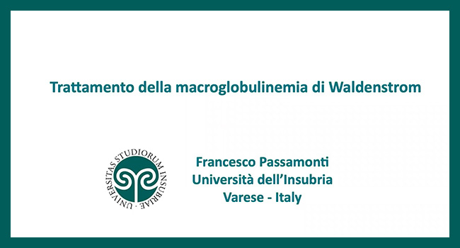 Passamonti: Macroglobulinemia di Waldenstrom